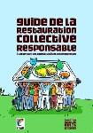 Un 'Guide de la restauration collective responsable' vient d'être édité