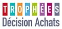 Trophées Décision Achats 2011: les vidéos des nominés en ligne!