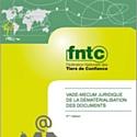 La FNTC publie la dernière édition duvade-mecum deladématérialisation desdocumentsRH