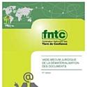 L'édition 2012 du vade-mecum juridique de la dématérialisation des documents vient de paraître.