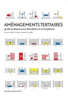 Un nouveau guide sur les aménagements tertiaires