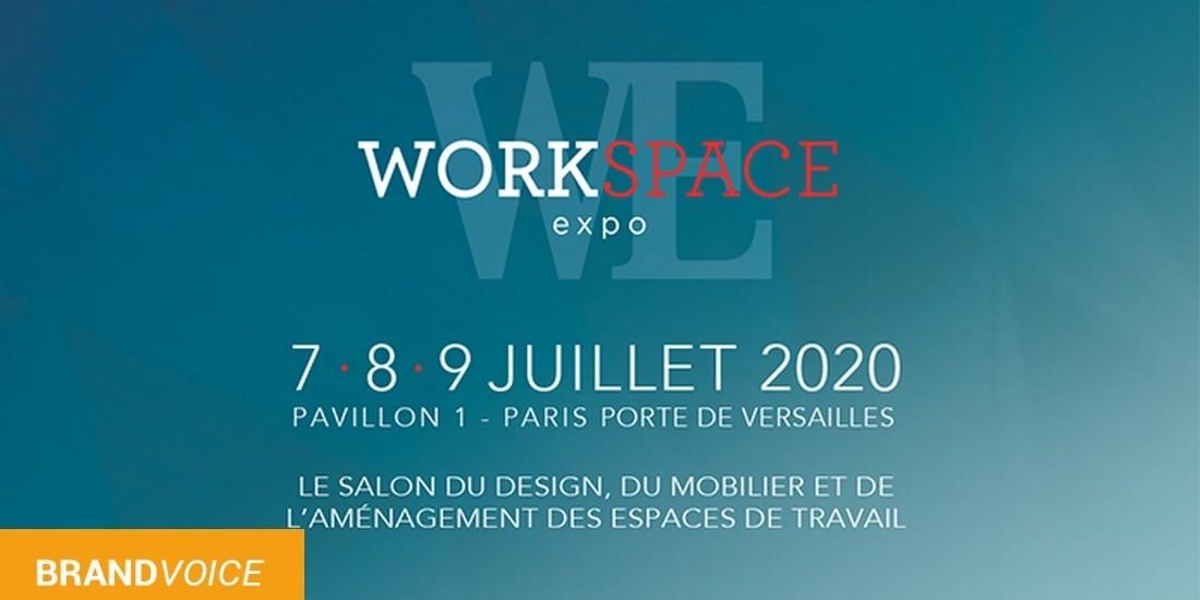 Workspace Expo, découvrez les nouvelles tendances des espaces de travail.