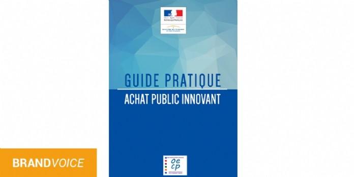 Guide pratique de l'achat public innovant